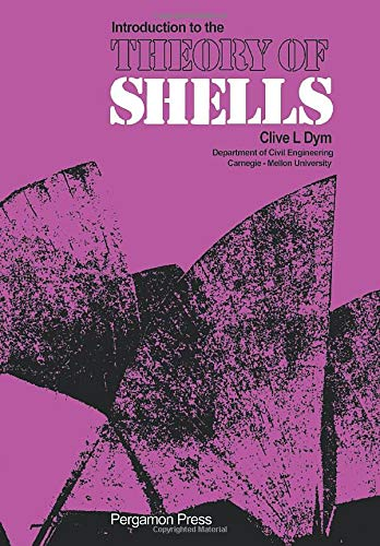 9781483171388: Introduction to the Theory of Shells: Structures and Solid Body Mechanics