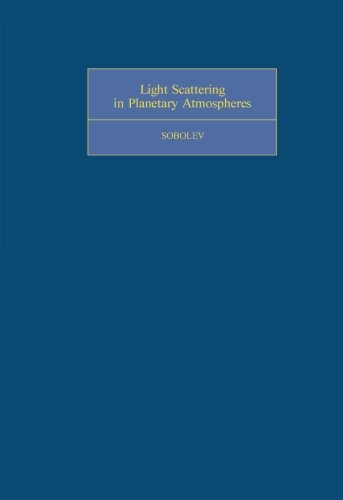 9781483171470: Light Scattering in Planetary Atmospheres: International Series of Monographs in Natural Philosophy (Volume 76)