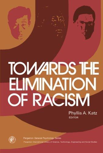 9781483171678: Towards the Elimination of Racism: Pergamon General Psychology Series