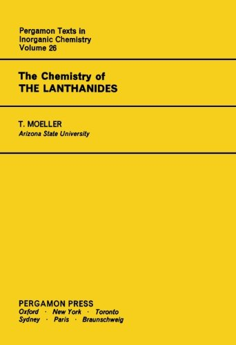 9781483171821: The Chemistry of the Lanthanides: Pergamon Texts in Inorganic Chemistry: Volume 26