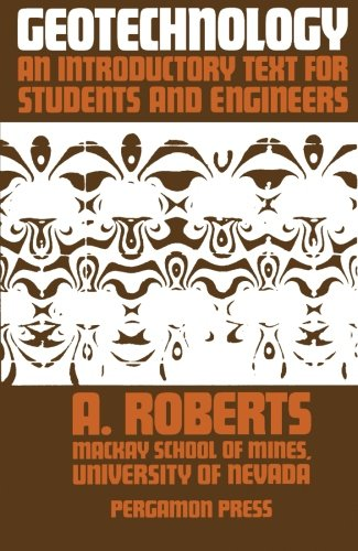 9781483171869: Geotechnology: An Introductory Text for Students and Engineers