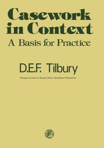9781483171890: Casework in Context: A Basis for Practice