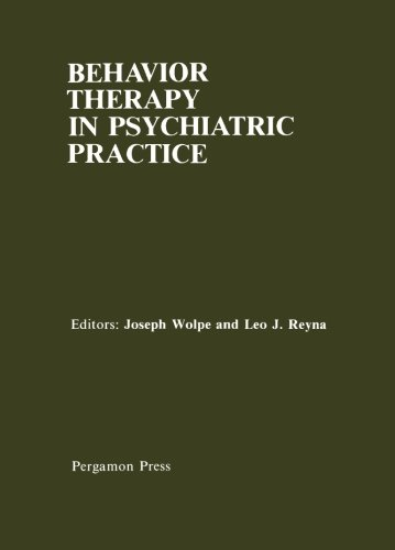 9781483172194: Behavior Therapy in Psychiatric Practice: The Use of Behavioral Procedures by Psychiatrists