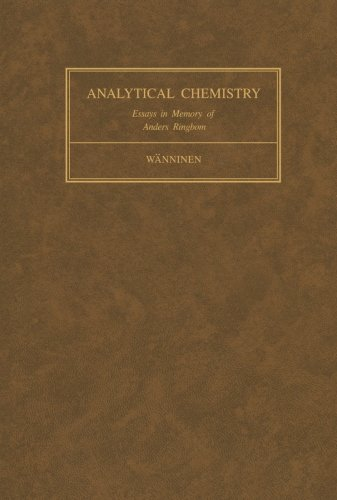 9781483172330: Essays on Analytical Chemistry: In Memory of Professor Anders Ringbom