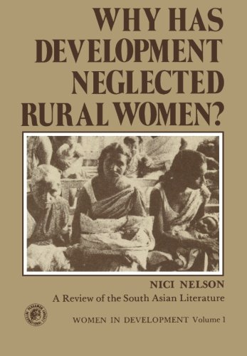 9781483172903: Why Has Development Neglected Rural Women?: A Review of the South Asian Literature