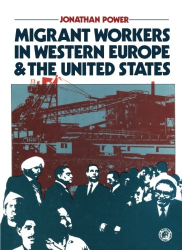 9781483172927: Migrant Workers in Western Europe and the United States: Pergamon International Library of Science, Technology, Engineering and Social Studies