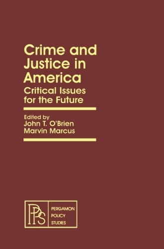 9781483173078: Crime and Justice in America: Critical Issues for the Future