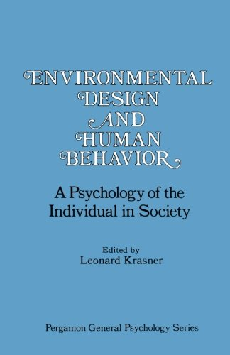 9781483173085: Environmental Design and Human Behavior: A Psychology of the Individual in Society