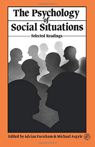 9781483173252: The Psychology of Social Situations: Selected Readings