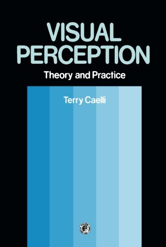 9781483173337: Visual Perception: Theory and Practice: Pergamon International Library of Science, Technology, Engineering and Social Studies