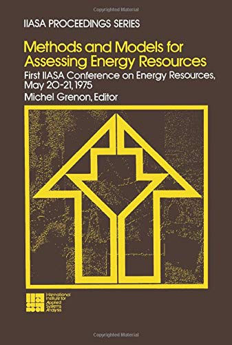 9781483173344: Methods and Models for Assessing Energy Resources: First IIASA Conference on Energy Resources, May 20-21, 1975