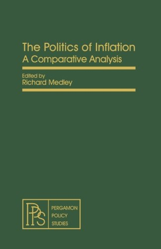 9781483173405: The Politics of Inflation: A Comparative Analysis