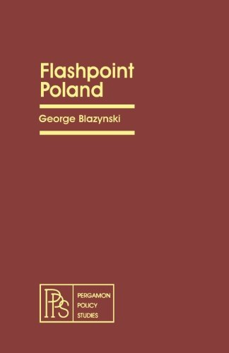 9781483173429: Flashpoint Poland: Pergamon Policy Studies on the Soviet Union and Eastern Europe