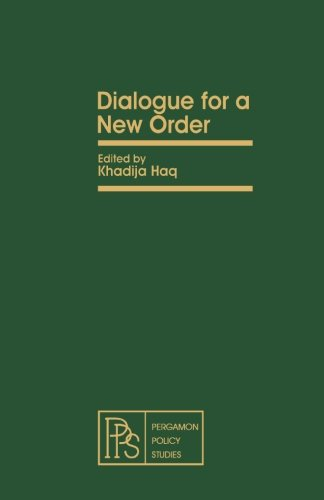 9781483173610: Dialogue for a New Order: Pergamon Policy Studies on International Development