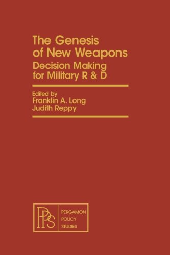 9781483173931: The Genesis of New Weapons: Decision Making for Military R & D