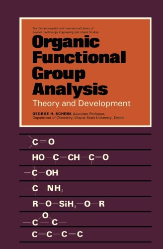 9781483175386: Organic Functional Group Analysis: Theory and Development