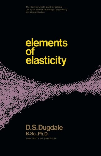9781483175393: Elements of Elasticity: The Commonwealth and International Library: Structures and Solid Body Mechanics Division