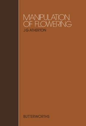 9781483176222: Manipulation of Flowering: Proceedings of Previous Easter Schools in Agricultural Science
