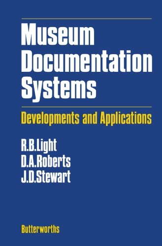 9781483176611: Museum Documentation Systems: Developments and Applications