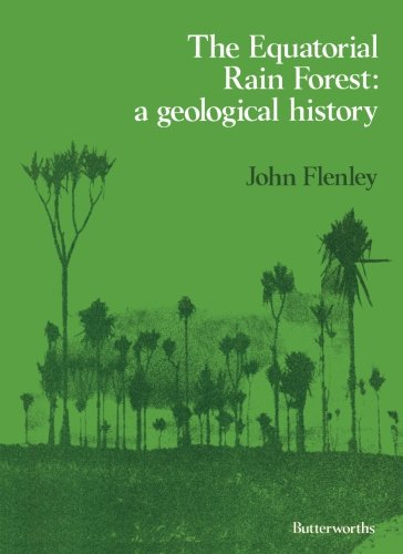 9781483176734: The Equatorial Rain Forest: A Geological History