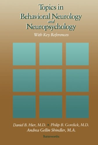 9781483176901: Topics in Behavioral Neurology and Neuropsychology: With Key References