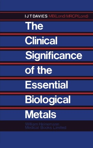 9781483177021: The Clinical Significance of the Essential Biological Metals