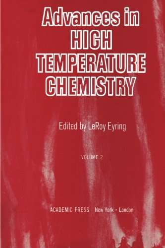 9781483201719: Advances in High Temperature Chemistry: Volume 2