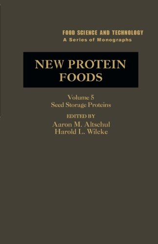 New Protein Foods: Seed Storage Proteins