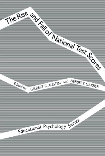 9781483202853: The Rise and Fall of National Test Scores