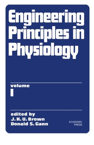 9781483203218: Engineering Principles in Physiology: Volume 1