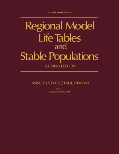 9781483204093: Regional Model Life Tables and Stable Populations: Second Edition, Studies in Population
