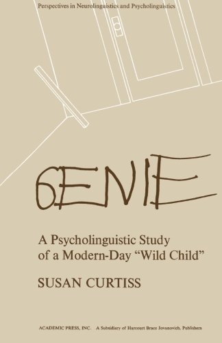 9781483204185: Genie: A Psycholinguistic Study of a Modern-Day Wild Child