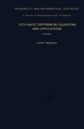 9781483204444: Stochastic Differential Equations and Applications: Volume 1