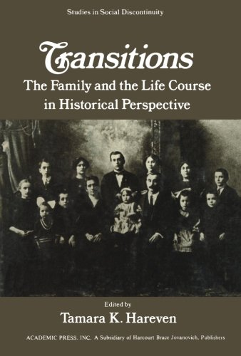 9781483204635: Transitions: The Family and the Life Course in Historical Perspective