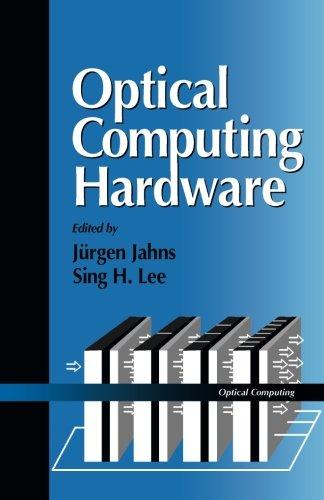 9781483205014: Optical Computing Hardware: Optical Computing
