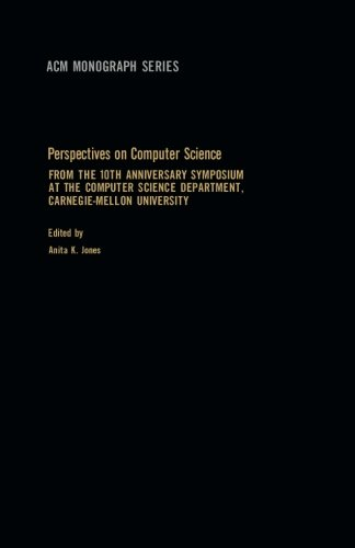 9781483205038: Perspectives on Computer Science: From the 10th Anniversary Symposium at the Computer Science Department, Carnegie-Mellon University