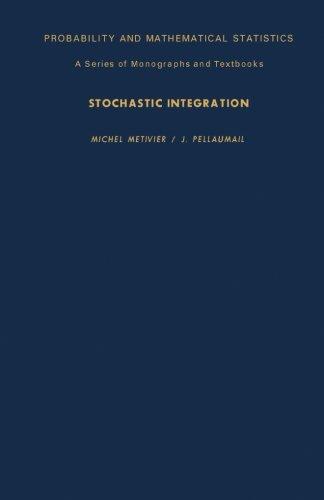 9781483205359: Stochastic Integration