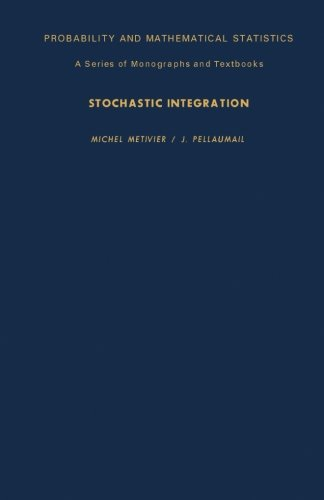 9781483205359: Stochastic Integration