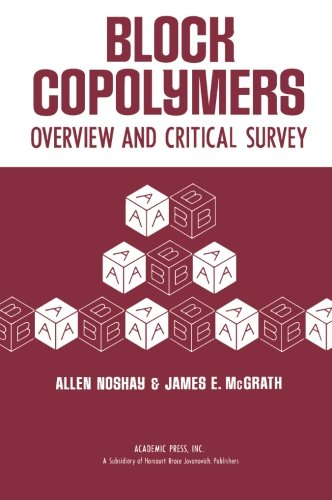 9781483205502: Block Copolymers: Overview and Critical Survey