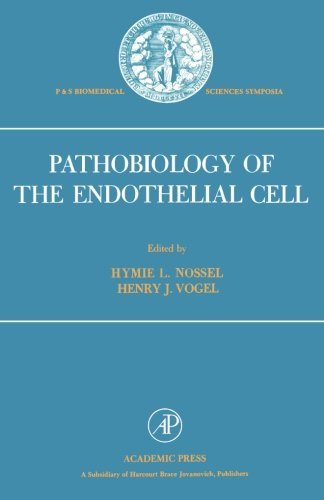 9781483205533: Pathobiology of the Endothelial Cell