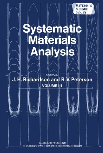 9781483206394: Systematic Materials Analysis: Materials Science and Technology, Volume 3