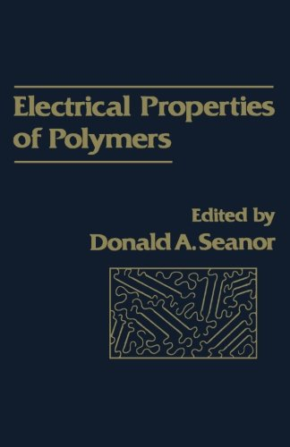 9781483206691: Electrical Properties of Polymers