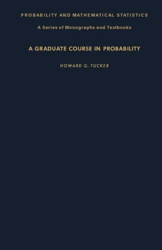 9781483207070: A Graduate Course in Probability