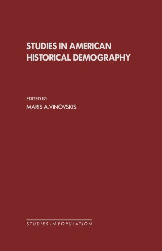 9781483207094: Studies in American Historical Demography: Studies in Population