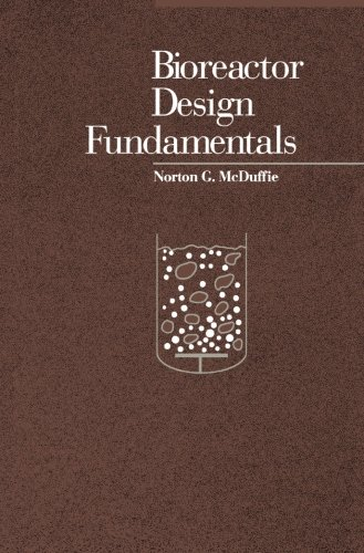 9781483207650: Bioreactor Design Fundamentals