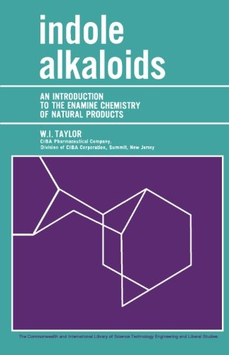 9781483208312: Indole Alkaloids: An Introduction to the Enamine Chemistry of Natural Products