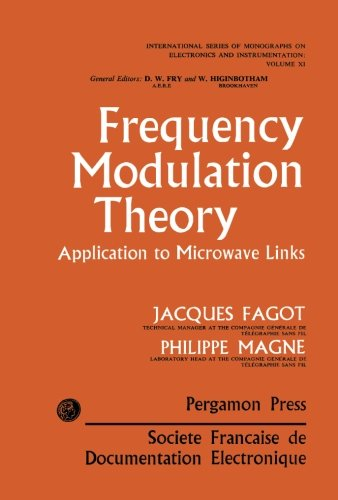 9781483208381: Frequency Modulation Theory: Application to Microwave Links (Volume 11)