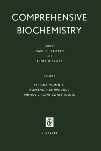 9781483208787: Pyrrole Pigments, Isoprenoid Compounds and Phenolic Plant Constituents: Comprehensive Biochemistry, Vol. 9