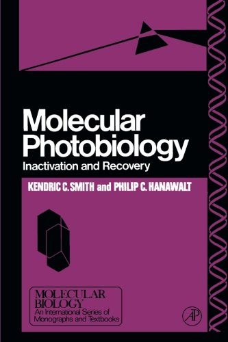 9781483209029: Molecular Photobiology: Inactivation and Recovery