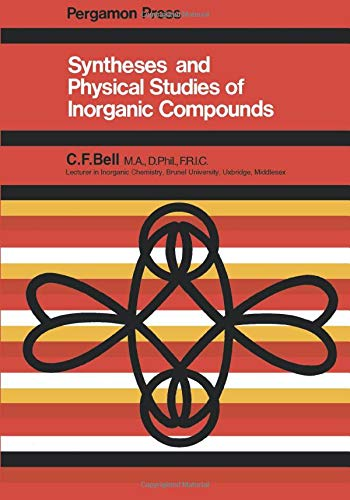 9781483233734: Syntheses and Physical Studies of Inorganic Compounds